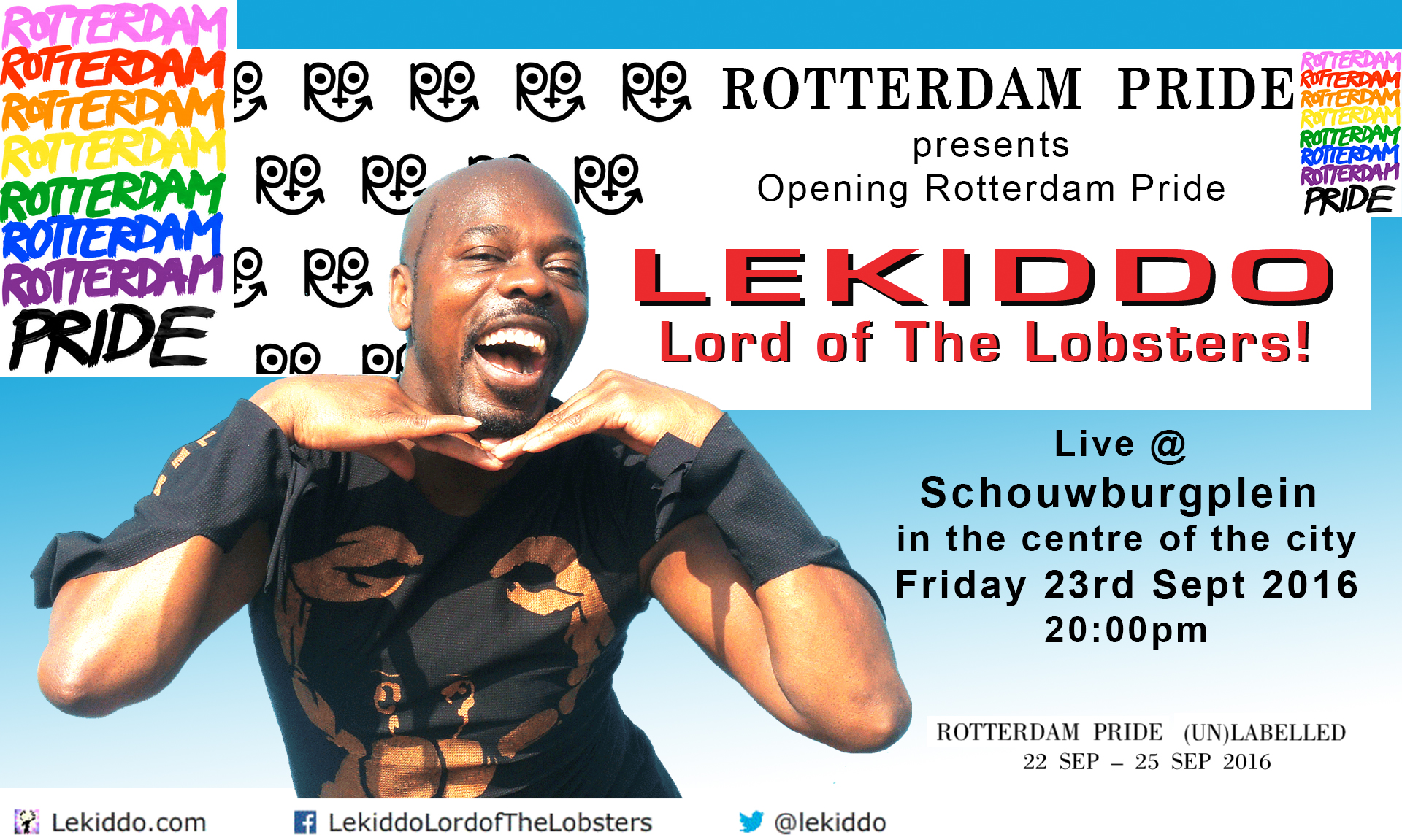 LEKIDDO - Lord of The Lobsters! live at Rotterdam Pride, Friday 23 Sept 2016, at Schouwburgplein, Rotterdam, Netherlands  #PinchyPinchykisskiss