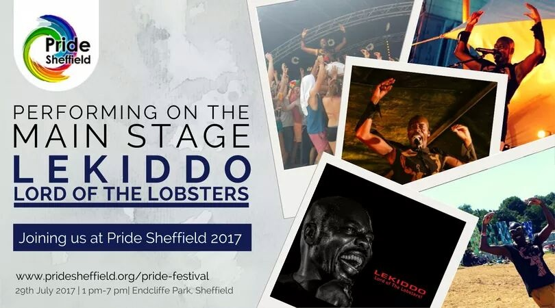 LEKIDDO - Lord of The Lobsters! live at Sheffield Pride, Main Stage 29 July 2017 @PrideShefield