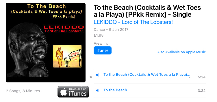 New release on iTunes: To The Beach (Cocktails & Wet Toes a la playa)[PPkk Remix] by LEKIDDO - Lord of The Lobsters!