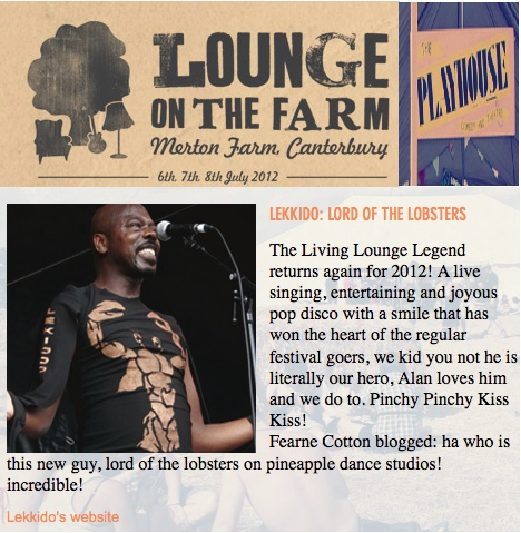 LEKIDDO - Lord of The Lobsters! live at Lounge on The Farm Festival 2012